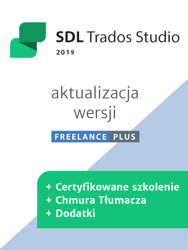 Aktualizacja SDL Trados Freelance Plus do wersji 2019 Freelance Plus